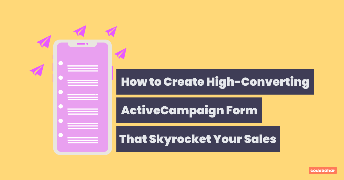 How to Create High-Converting ActiveCampaign Form