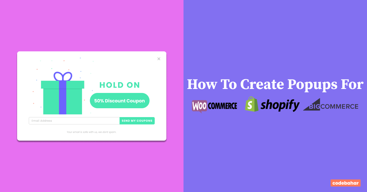 How To Create Popups For Your WooCommerce, Shopify, Or BigCommerce Store