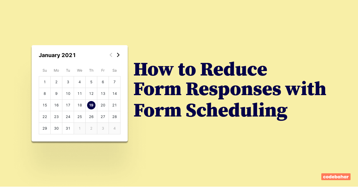 How to Reduce Form Responses with Form Scheduling