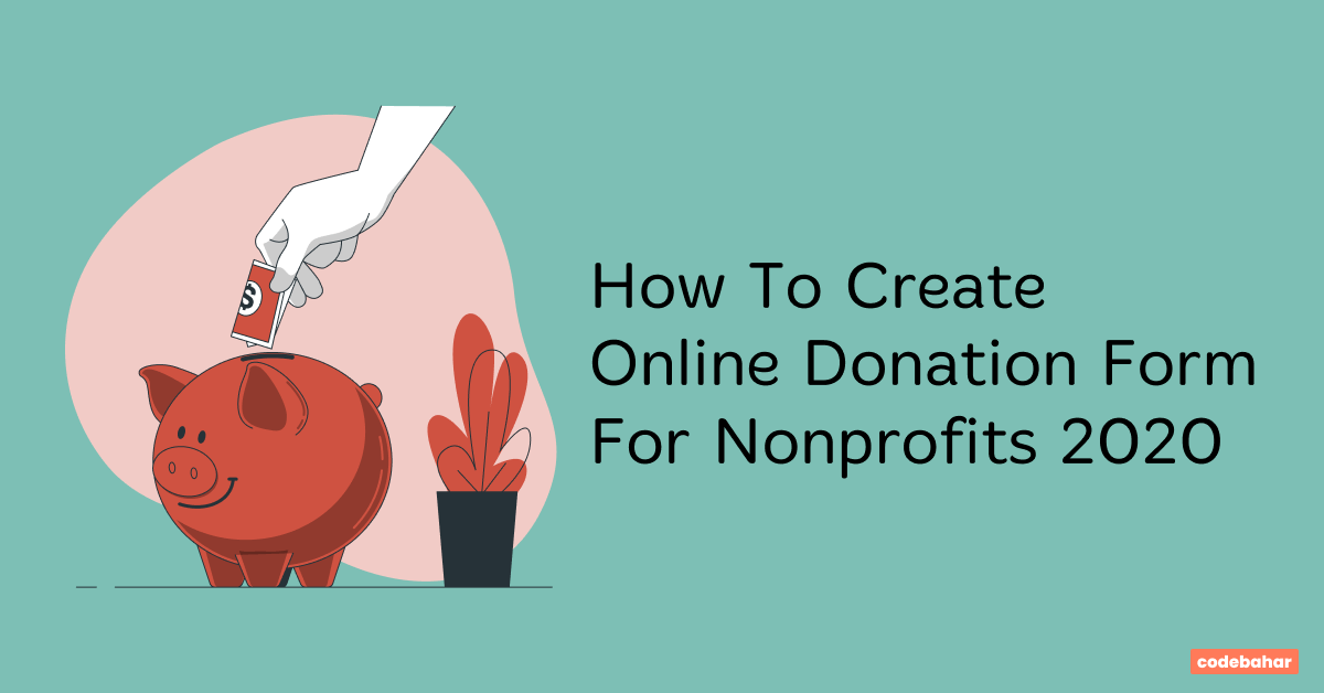 How To Create Online Donation Form For Nonprofits