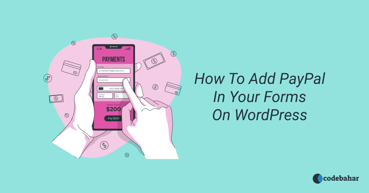 How To Add PayPal In Your Forms On WordPress