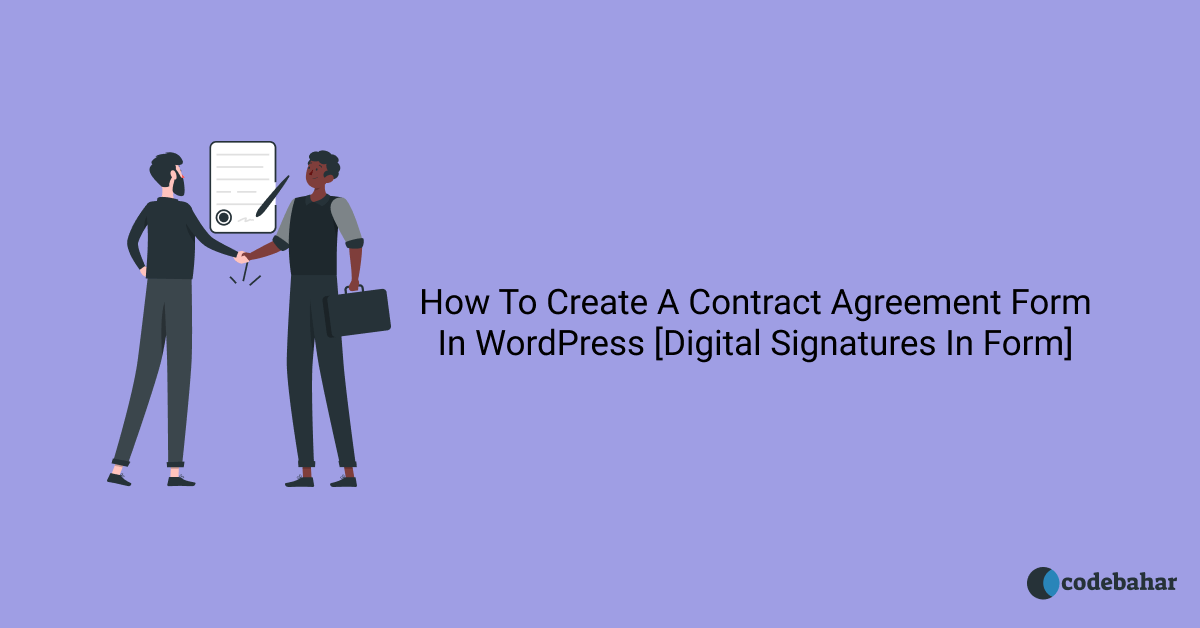 How To Create A Online Contract Agreement Form In WordPress [Digital Signatures In Form]