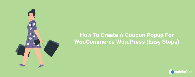 How To Create A Coupon Popup For WooCommerce WordPress