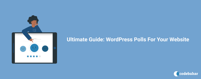 Ultimate Guide WordPress Polls For Your Website